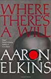 Aaron Elkins, Where There's a Will