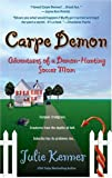 Julie Kenner, Carpe Demon: Adventures of a Demon-Hunting Soccer Mom