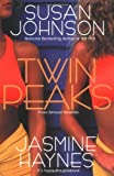 Susan Johnson and Jasmine Haynes, Twin Peaks
