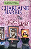 Charlaine Harris, Grave Sight