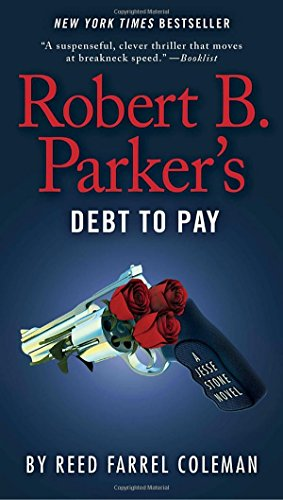 Robert B. Parker & Coleman - Debt to Pay (Jesse Stone 15)