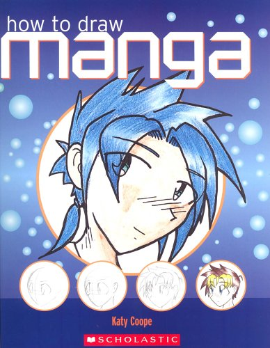 Katy Coope, How to Draw Manga: A Step-by-Step Guide