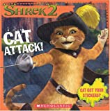 'Shrek 2' Cat Attack!: Storybook (Shrek 2 (Scholastic Paperback))
