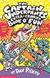 Dav Pilkey, The Captain Underpants' Extra-Crunchy Book O'Fun!