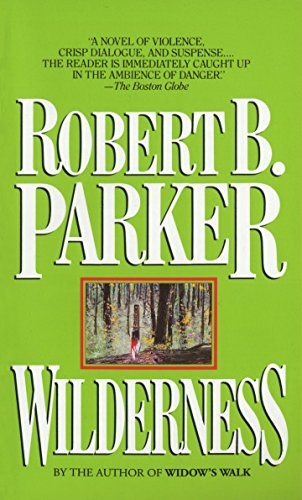 Parker, Robert B. - Wilderness