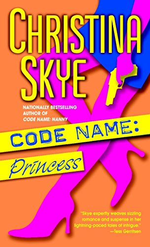 Christina Skye, Code Name: Princess