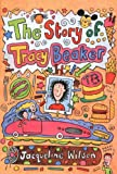 Jacqueline Wilson,Nick Sharratt, The Story of Tracy Beaker