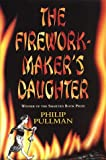 Philip Pullman,The Firework-maker's Daughter