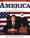 with Jon Stewart Presents America. A Citizen's Guide to Democracy Inaction.