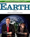 The Daily Show with Jon Stewart Presents Earth: A Visitor's Guide to the Human Race