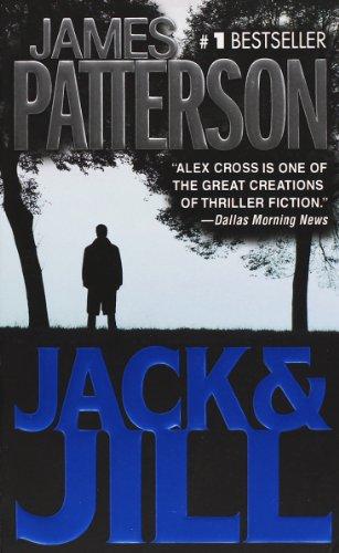 James Patterson, Jack and Jill