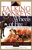 J. Stephen Lang Talking Donkeys and Wheels on Fire: Bible Stories