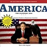 with Jon Stewart Presents America (the Calendar): A Citizen's Guide to Democracy Inaction