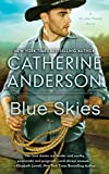 Catherine Anderson, Blue Skies