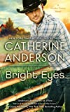Catherine Anderson, Bright Eyes