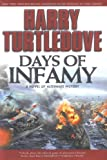 Harry Turtledove, Days of Infamy