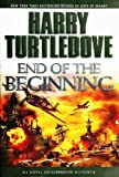 Harry Turtledove End of the Beginning