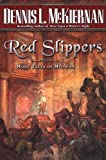 Dennis L. McKiernan, Red Slippers: More Tales of Mithgar