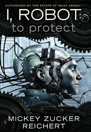 I, Robot: To Protect cover
