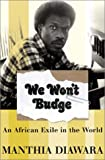 Malaria: We Won't Budge: A Malaria Memoir