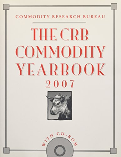 The CRB Commodity Yearbook 2007 PDF Books