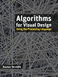 Algorithms for visual design using the processing language-visual