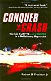 Robert Prechter: Conquer the Crash / Besiege den Crash