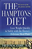 Fred Pescatore, The Hamptons Diet: Lose Weight Quickly and Safely with the Doctor's Delicious Meal Plans