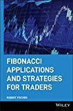 Robert Fischer: Fibonacci Applications and Strategies for Traders - Buch, Bücher, Book - online bestellen, Versand
