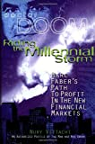 Marc Faber: Riding the Millennial Storm: Marc Faber's Path to Profit in the Financial Crisis