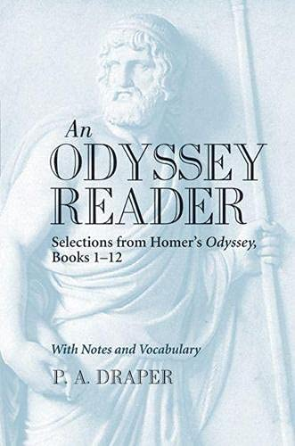 An Odyssey Reader: Selections from Homer's Odyssey, Books 1 - 12
