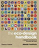 Alastair Fuad-Luke, The Eco-design Handbook: A Complete Sourcebook for the Home and Office