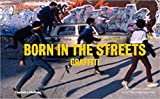 Born in the streets-visual