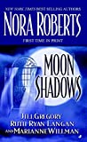 Nora Roberts, et.al., Moon Shadows