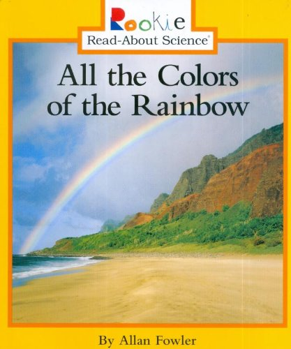 All the Colors of the Rainbow par  Allan Fowler