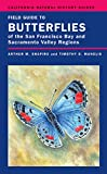 Arthur Shapiro & Timothy D. Manolis. Field Guide to Butterflies of the San Francisco Bay & Sacramento Valley Regions. University of California Press.