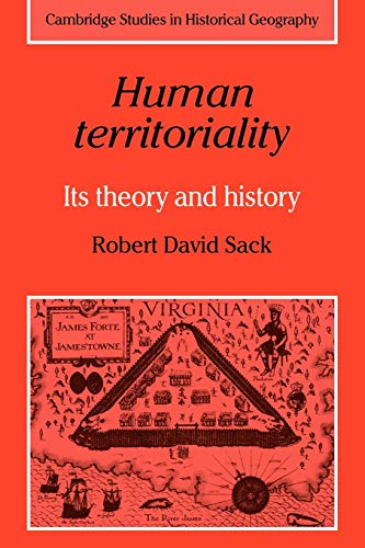 Human Territoriality: Its Theory and History par  Robert Sack
