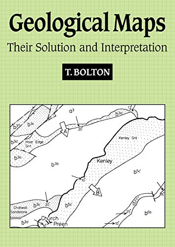 Geological Maps: Their Solution and Interpretation par  T Bolton