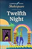 William Shakespeare,Rex Gibson, Twelfth Night (Cambridge School Shakespeare S.)