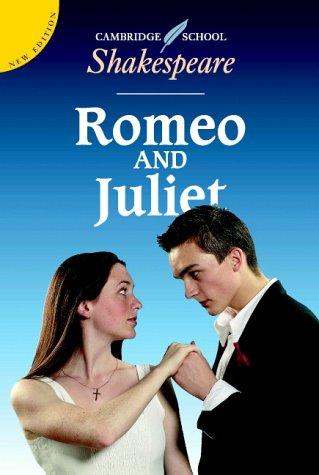 William Shakespeare,Rex Gibson, Romeo and Juliet (Cambridge School Shakespeare S.)