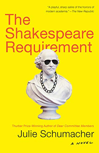 The Shakespeare Requirement: A Novel