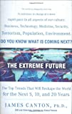 The Extreme Future: The Top Trends That Will Reshape the World in the Next 5, 10, and 20 Years