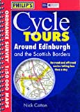 Cycle Tours: Around Edinburgh and the Scottish Borders ...