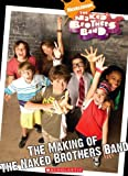The Making of the Naked Brothers Band