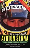 Ayrton Senna : The Hard Edge of Genius