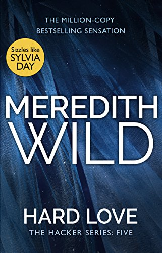 Hard Love: (The Hacker Series, Book 5) par Meredith Wild