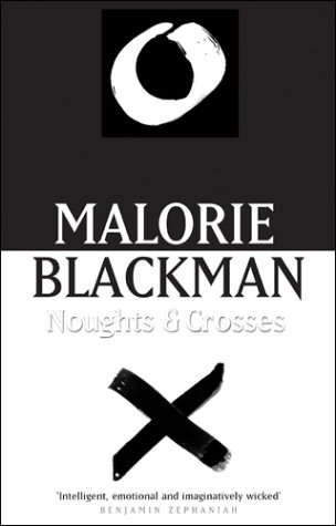 Malorie Blackman, Noughts and Crosses