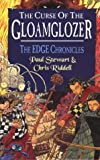 Paul Stewart,Chris Riddell, The Curse of the Gloamglozer (Edge Chronicles)