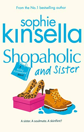 Sophie Kinsella, Shopaholic and Sister