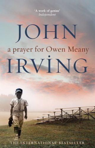 John Irving, A Prayer for Owen Meany